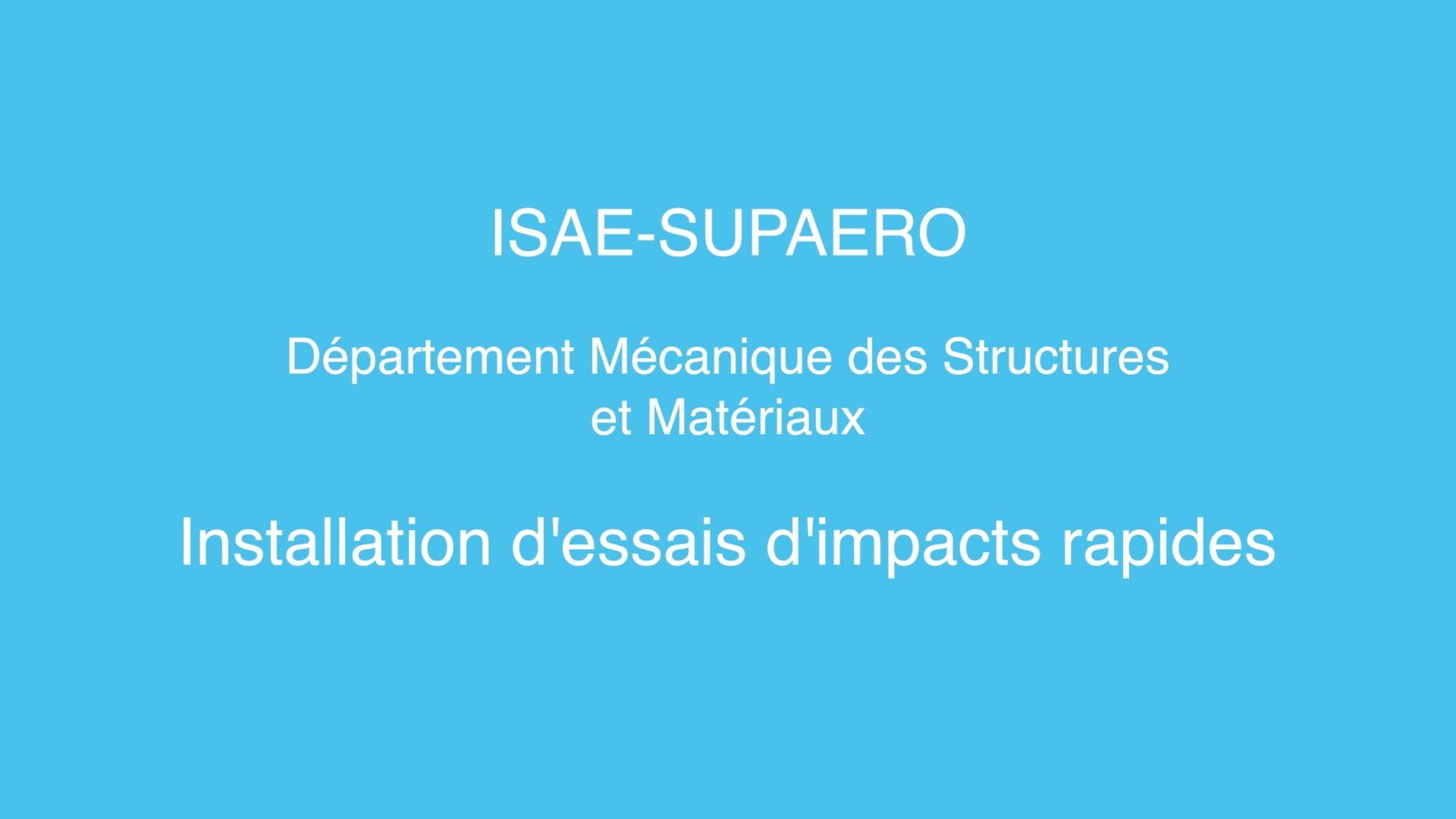 Installation d'essais d'impacts rapides